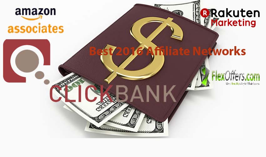 Best 2016 Affiliate Marketing Networks