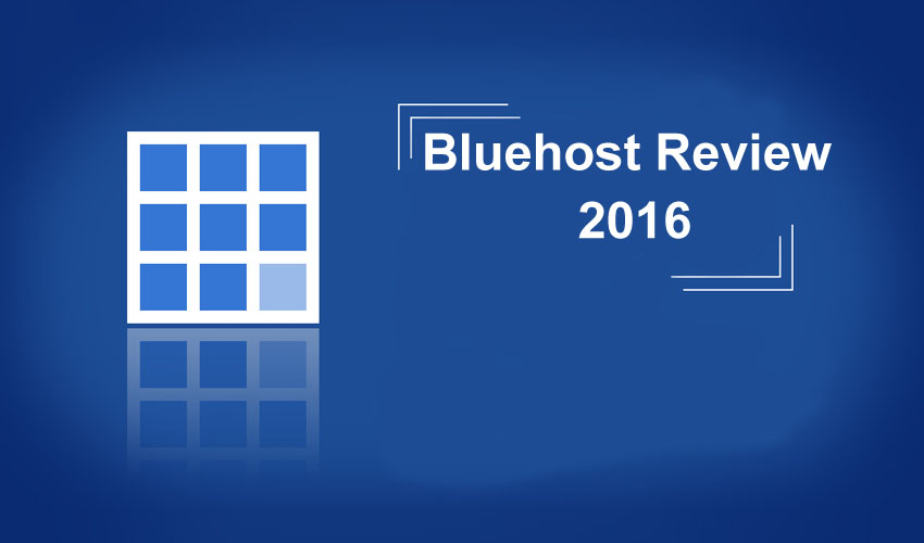 Bluehost Review 2016