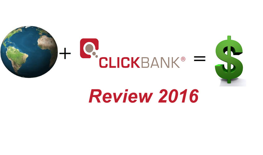ClickBank Review 2016