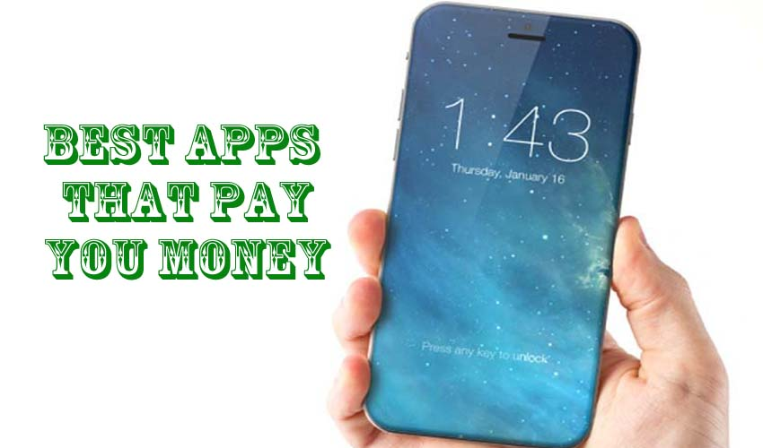 Best Apps That Pay You Money