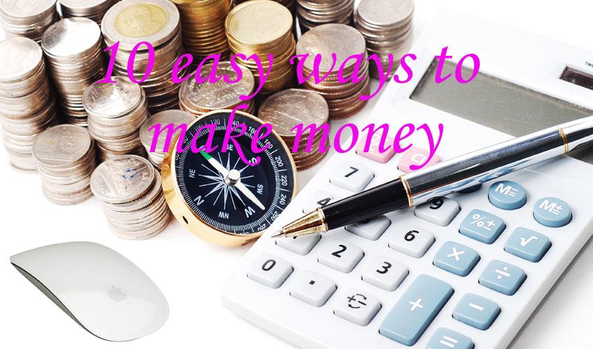 10 Easy Ways to Make Money