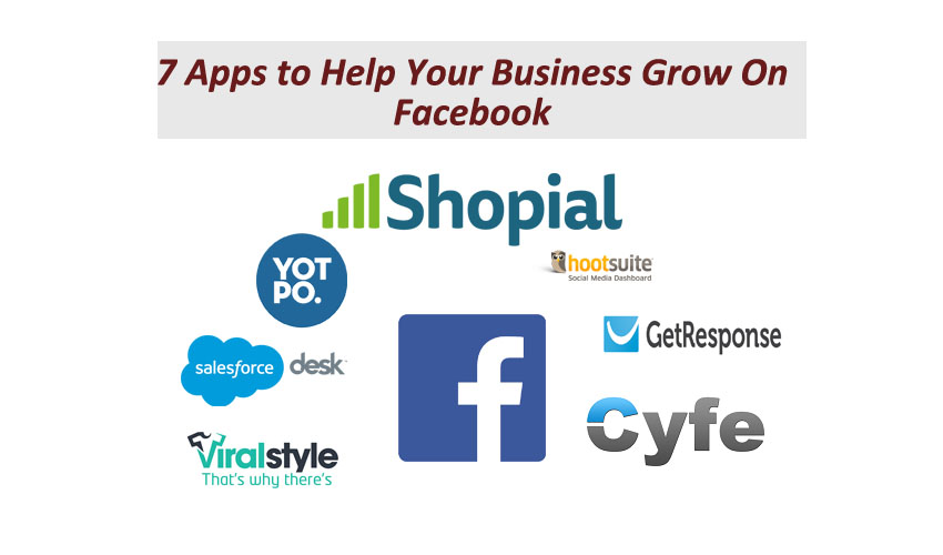 7 Apps to Help Your Business Grow On Facebook