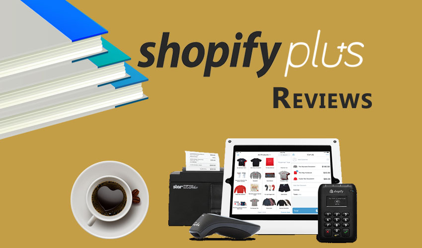 Shopify Plus Reviews