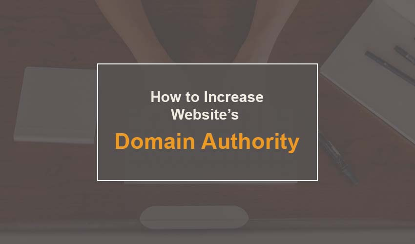 How to Increase your Website's Domain Authority