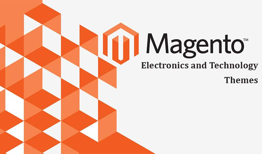 7 Best Electronics and Technology Magento Themes for 2017
