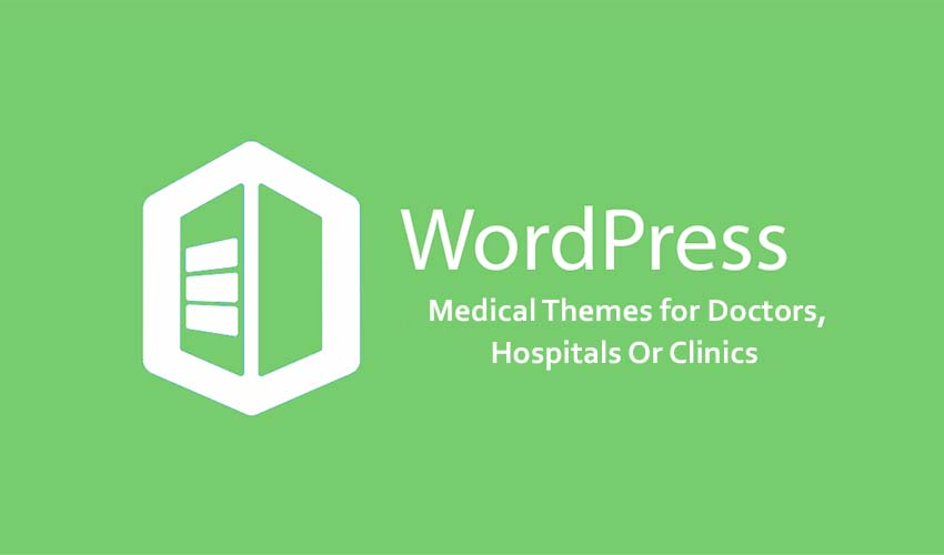 6 Best Medical WordPress Themes for Doctors, Hospitals or Clinics