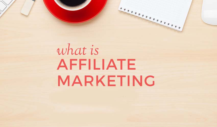What is Affiliate Marketing? The Myth vs. Reality
