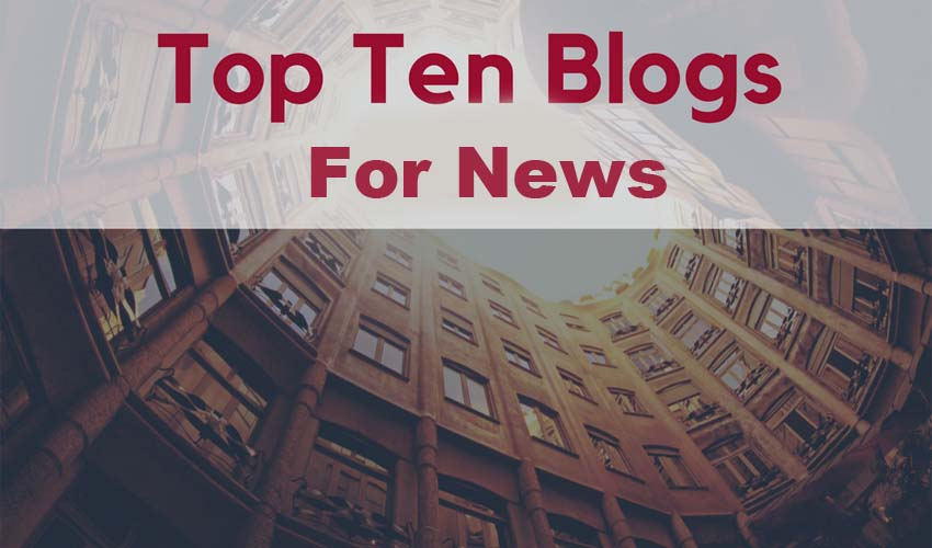10 Most Popular Blogs, You Should Read For Daily News